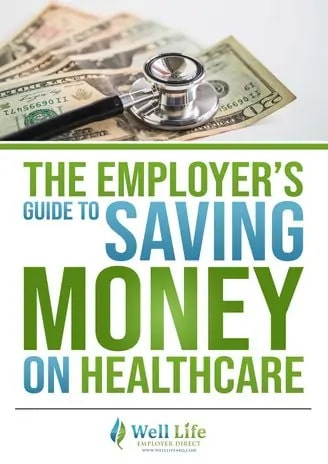 Employer Money on Healthcare guide well-life-abq